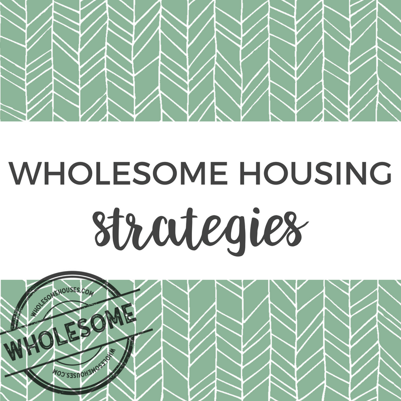 Wholesome Housing Strategies by WholesomeHouses.com